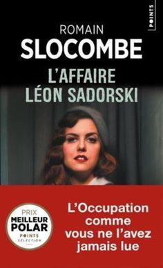 L'affaire Léon Sadorski - Romain Slocombe