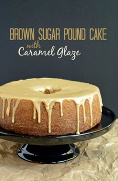 Brown Sugar Pound Cake with Caramel Glaze by Cakewalker. The easy recipe delivers rave reviews! @cakewalkr