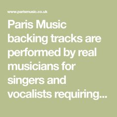 Paris Music backing tracks are performed by real musicians for singers and vocalists requiring top quality music backing tracks from a professional session producer. Our catalogue contains the most recent online music songs and genres - The Beatles, Abba, Soul & Motown, Pop & Rock and lots more. Contact us now!