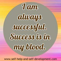 Motivational affirmation for being successful always. I am always successful. Success is in my blood. Motivational Affirmations, Positive Affirmations, Motivational Quotes, Inspirational Quotes, Affirmations Success, Positive Motivation, Positive Quotes, Success Quotes, Life Quotes