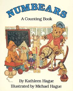 Numbears: A Counting Book, written by Kathleen Hague