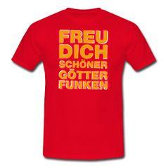 Freu Dich schöner Götterfunken aus dem Shirt-Shop von www.derherrgott.de