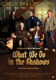 What we do in the shadows. Regi: Jemaine Clement