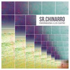 Sr. Chinarro - Enhorabuena A Los Cuatro.