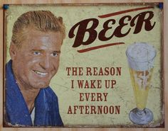 Beer Reason Wake Up Every Afternoon Funny Bar Dorm Room Man Cave Poster Tin Sign