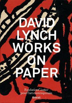 Livre : Works on paper, David Lynch - David Lynch - Editions Fondation Cartier