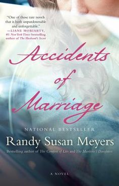 Accidents of Marriage -- Now in paperback!