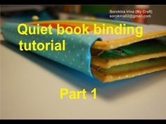 Quiet book tutorial - in English https://www.youtube.com/playlist?list=PL7RxJ9YK3XT9p_LHq5M58LdgOoylaT8W9 https://www.facebook.com/groups/1392720294360322/