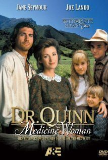 Dr. Quinn, Medicine Woman. I think Jane Seymour is so gorgeous and Sully was such a hottie!