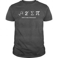 I Love I Ate Sum Pi and it was Delicious Shirts & Tees