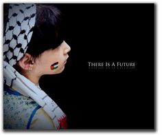 There Is A Future (Free Palestine)