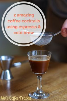 Mels-coffee-travels-coffee-cocktails-espresso-cold-brew-pinterest