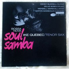 Ike Quebec 'Bossa Nova Soul Samba'