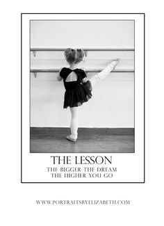I hope my girls will always remember THE LESSON The bigger the dream; the higher you go