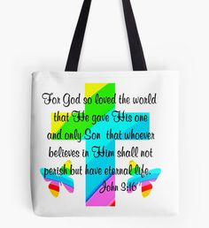 RAINBOW BUTTERFLY AND CROSS JOHN 3:16 DESIGN Tote Bag Share your faith, hope, and love with these uplifting John 3:16 gifts. http://www.redbubble.com/people/jlporiginals/collections/339351-gospel-of-john #John316 #GospelofJohn  #Godlovedtheworld #John3verse #Jesussaves