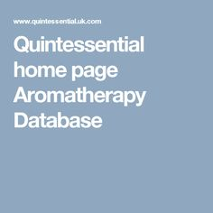 Quintessential home page Aromatherapy Database