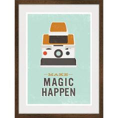 Inspirational poster art, hipster geekery print, Polaroid camera poster, quote print, retro wall decor, Make Magic Happen - A3 ($22) found on Polyvore