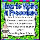 4 anchor charts & 6 differentiated writing templates.  Teaches students about procedures and how to write them. In this download you will get: * Anchor chart on what a procedure...