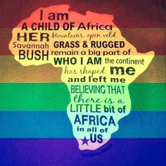 Child of Africa Africa Map, Out Of Africa, South Africa, Africa Travel, African Poems, African Art, African Flags, Knysna, Africa Quotes