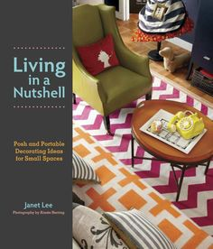 "Living in a Nutshell book by Janet Lee on The Tao of Dana!! ""DIY Design Master Janet Lee Has A New Book & Brilliant Design Tips For Renters!"" http://www.fengshuidana.com/2012/03/28/diy-design-master-janet-lee-has-a-new-book-brilliant-design-tips-for-renters/"