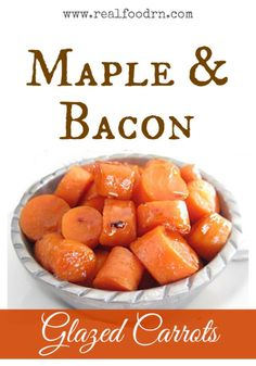 Maple and Bacon Glazed Carrots. Quick and easy sidedish that kids love!