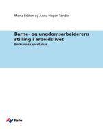 Fafo-notat 2014:10  Mona Bråten og Anna Hagen Tønder Barne- og ungdomsarbeiderens stilling i arbeidslivet (åpnes i ny fane)