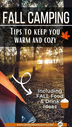 Camping does not have to end once the summer is over. There are great places to camp in the fall when the weather begins to cool down and the leaves start to turn. If you enjoy outdoor tent camping and want to take a fall camping trip, then here are some tips to keep you warm, cozy, and having a great time! #fallcamping #campingtips #camprecipes