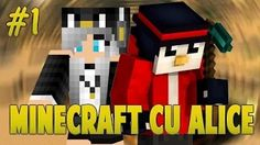 minecraft cu alice - YouTube
