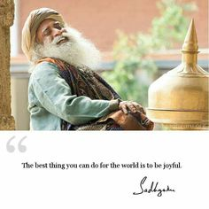 The best thing you can do for the world is to be joyful. Joy Quotes, Home Quotes And Sayings, Wisdom Quotes, Words Quotes, Wise Words, Life Quotes, Inspiring Quotes About Life, Inspirational Quotes, Motivational