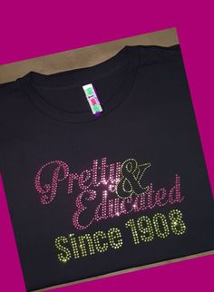3d83ebb339ef Pretty and Educated AKA Sorority Bling Tee Shirt by RepresenTees on Etsy  https