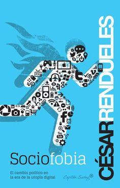 Rendueles, César.El cambio político en la era de la utopía digital Capitán Swing, 2013. Entrelíneas. 206pp. [libro nuevo] [638394]15