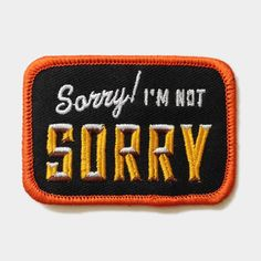 "Lil Tuffy ""Sorry, I'm Not Sorry"" Patch #LilTuffy #Patch"