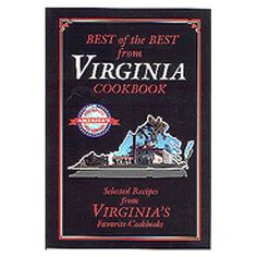 Best of the Best from Virginia Cookbook: Selected Recipes from Virginia's Favorite Cookbooks