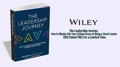 """The Leadership Journey - How to Master the Four Critical Areas of Being a Great Leader ($15 Value) FREE For a Limited Time   """"The Leadership Journey - How to Master the Four Critical Areas of Being a Great Leader ($15 Value) FREE For a Limited Time"""" This Leadership Journey eBook brings world-renown people and talent development expertise to bear in a discussion about 'good' versus 'great' leadership sharing the 'secret sauce' of successful leadership and providing an actionable framework for…"""