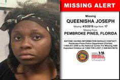 QUEENISHA JOSEPH, Age Now: 17, Missing: 04/05/2016. Missing From PEMBROKE PINES, FL. ANYONE HAVING INFORMATION SHOULD CONTACT: Pembroke Pines Police Department (Florida) 1-954-431-2200.