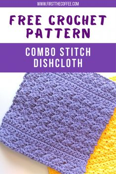 The combo stitch dishcloth pattern is a fast and easy dishcloth that you can crochet quickly. The combo stitch dishcloth pattern is a fast and easy dishcloth that you can crochet quickly. Crochet Dish Towels, Crochet Scrubbies, Dishcloth Crochet, Crochet Dishcloths Free Patterns, Crochet Towel Holders, Crochet Stitches Patterns, Crochet Afghans, Crochet Blankets, Crochet Hot Pads