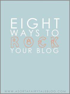Blogging Tips: 8 Ways To Rock Your Blog!! #blogging