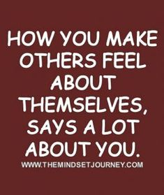 HOW YOU TREAT OTHERS – The Mindset Journey