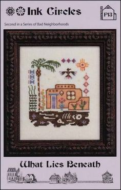 What Lies Beneath is the title of this cross stitch pattern from Ink Circles. This is the second chart in the series titled 'Bad Neighorhood...
