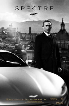 Spectre coming in November. Might die of anticipation..