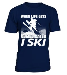 Best Sale - 332Skiing - When life gets c   => Check out this shirt by clicking the image, have fun :) Please tag, repin & share with your friends who would love it. #WinterSports #WinterSportsshirt #WinterSportsquotes #hoodie #ideas #image #photo #shirt #tshirt #sweatshirt #tee #gift #perfectgift #birthday #Christmas