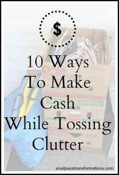 You can make cash from your clutter in so many more ways than just throwing a yard sale. Money Making Ideas, Making Money, #MakingMoney