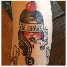 """Except instead of """"be brave"""", """"don't be an idiot"""""""