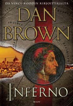 """'Inferno' by Dan Brown this book is a great summer read or anytime read! I just finished reading the book written by Dan Brown of """"Da Vinci Code"""" fame. Dante Alighieri, I Love Books, New Books, Good Books, Books To Read, Reading Books, Reading Lists, Robert Langdon, Mystery Books"""