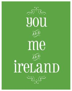 You & Me & Ireland - Ireland Travel Love Poster Digital File by LooseArrowDesign on Etsy