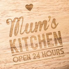 This wooden chopping board reads 'Kitchen Open 24 Hours' in a classic font. Personalise it with the name of the person who is always willing to cook up a storm for the family, no matter the time.