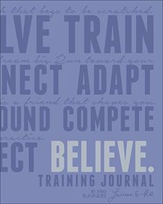 Believe Training Journal (Lavender Edition) by Lauren Fleshman http://www.amazon.com/dp/1937715388/ref=cm_sw_r_pi_dp_2facwb1SMMT9N
