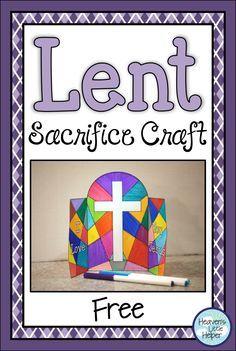 Lent Sacrifice Craft Activity - My Website 2020 Catholic Lent, Catholic Religious Education, Catholic Crafts, Easter Religious, Church Crafts, Catholic School, Holy Week Activities, Easter Activities, Craft Activities
