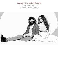 Angus & Julia Stone - All Of Me (Dinner Date Remix) by dinnerdate. on SoundCloud