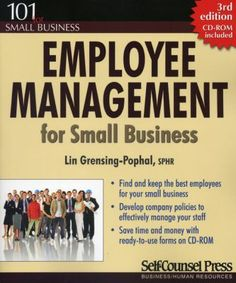 Whether a business has 1 or 100 employees, Employee Management for Small Business provides the tools and knowledge required to take an active and positive approach to maintaining an effective human resources plan. Small Business Resources, Business Tips, Performance Evaluation, Good Employee, Independent Business, Human Resources, Counseling, This Book, Management